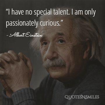 Albert Einstein Passionate Picture Quote