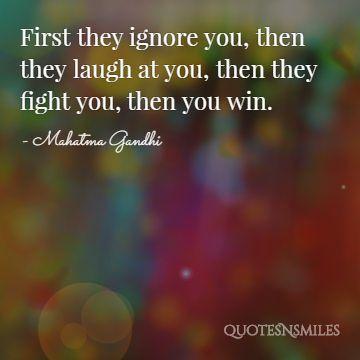 ignore, laugh, follow gandhi picture quote