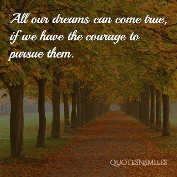 courgae-to-pursue-them-dream-big-picture-quote