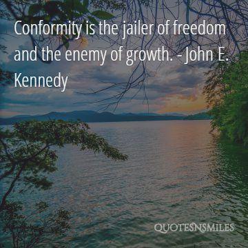 Conformity president quote