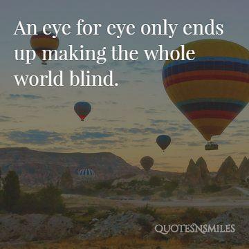 an eye for an eye makes the world blind