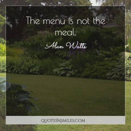 The menu is not the meal.