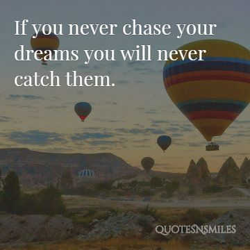 chase-catch-dream-big-picture-quote.jpg