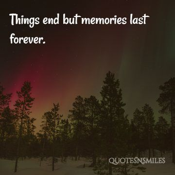 unforgettable memory picture quotes famous quotes love