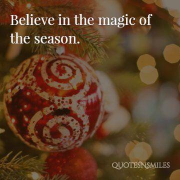 Christmas Magic Quotes The Season Christmas Quote