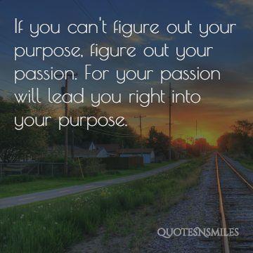 purpose and passion